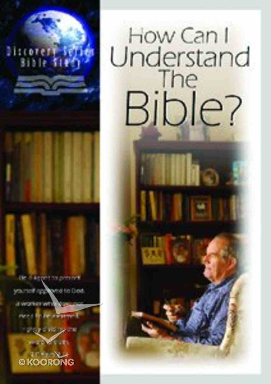 How Can I Understand the Bible? (Discovery Series Bible Study) Paperback
