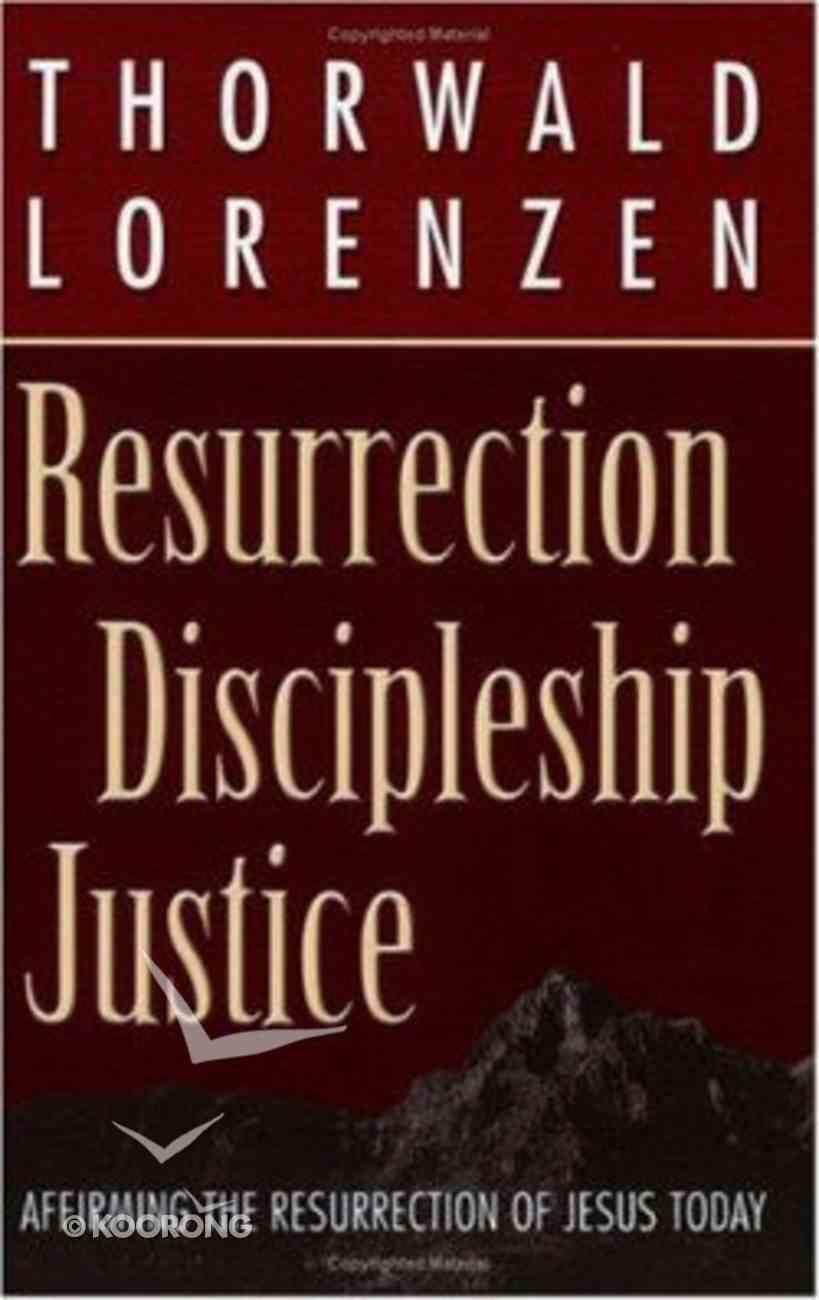 Resurrection, Discipleship, Justice Paperback
