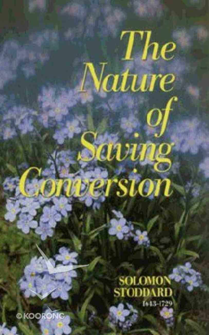 Nature of Saving Conversion Hardback