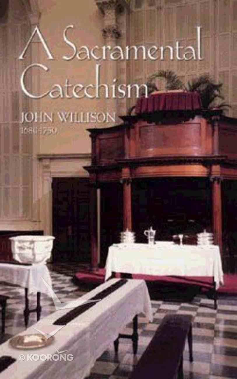 A Sacramental Catechism Hardback