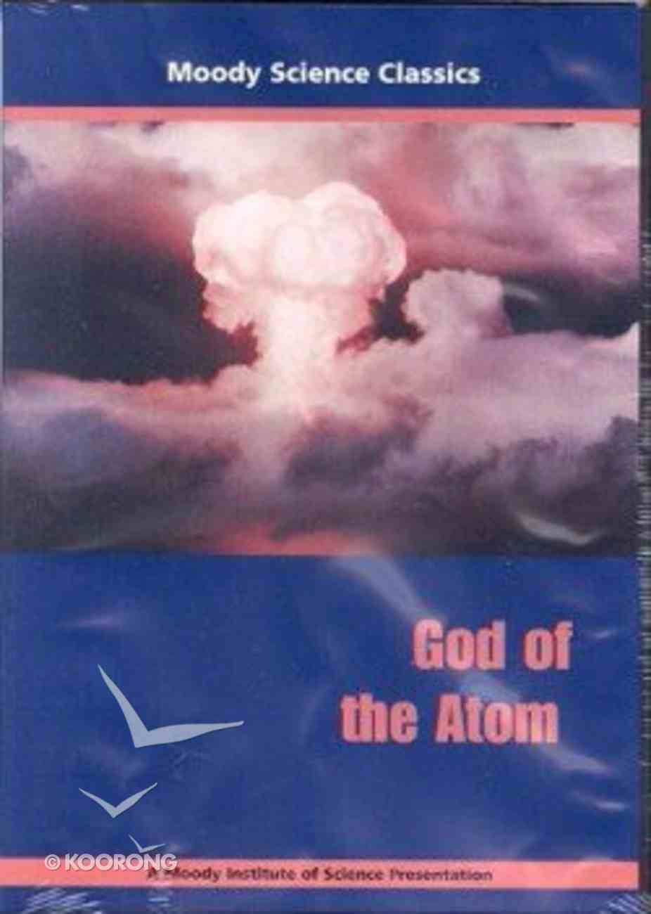 God of the Atom (Moody Science Classics Series) DVD