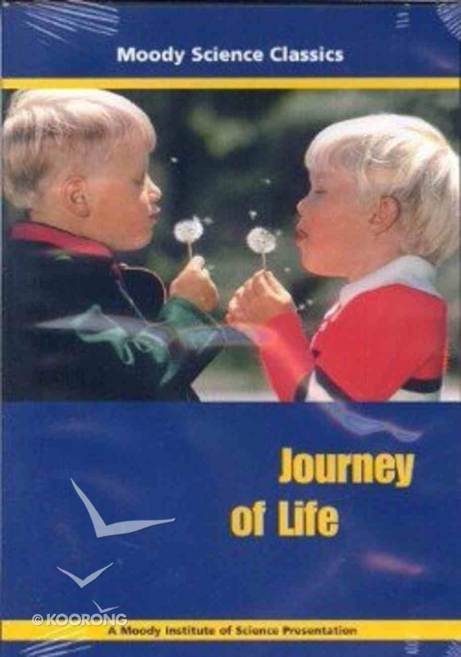 Journey of Life (Moody Science Classics Series) DVD