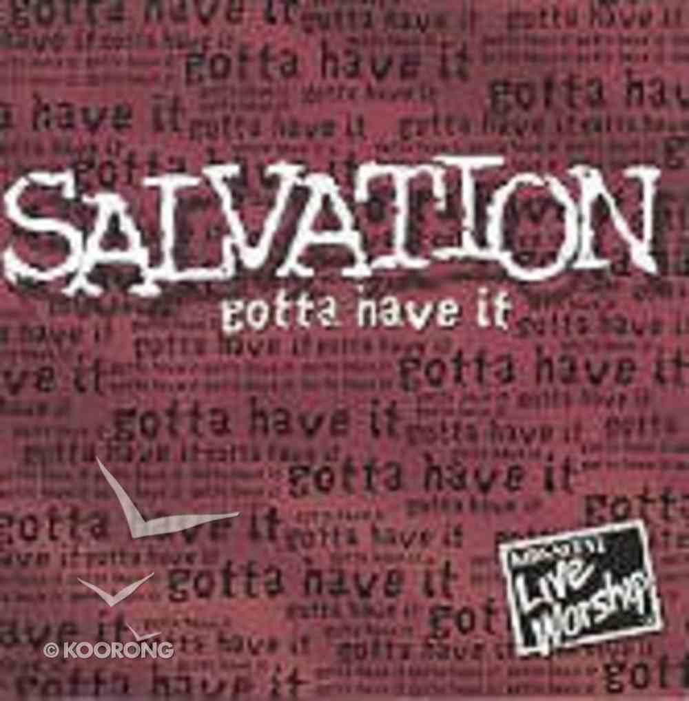 Salvation Gotta Have It CD