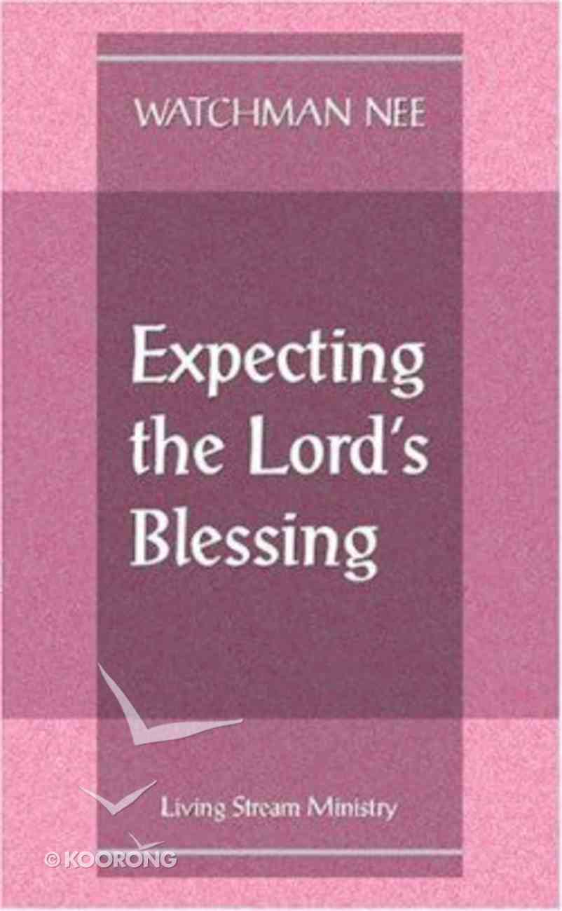 Expecting the Lord's Blessing Paperback