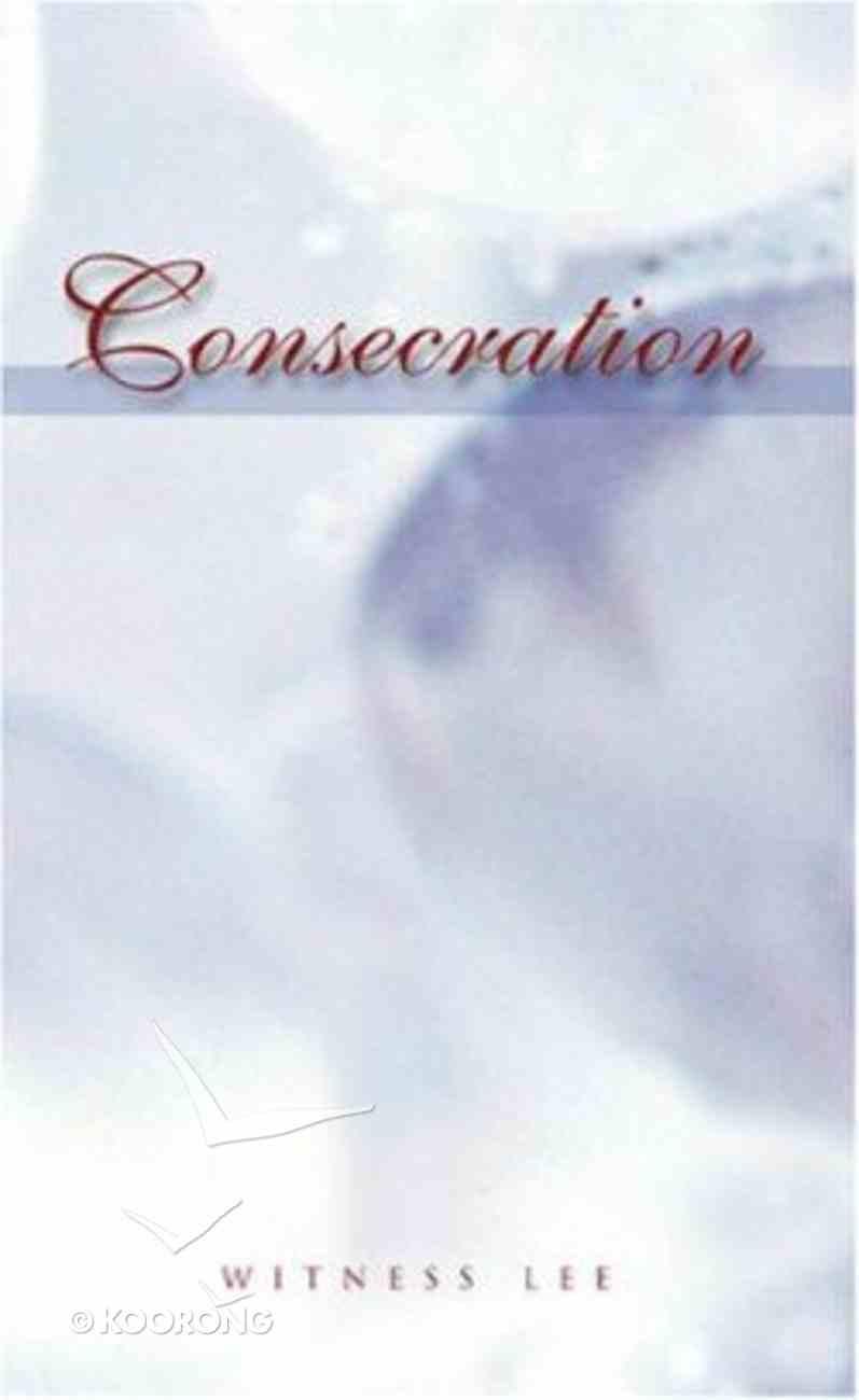 Consecration Paperback