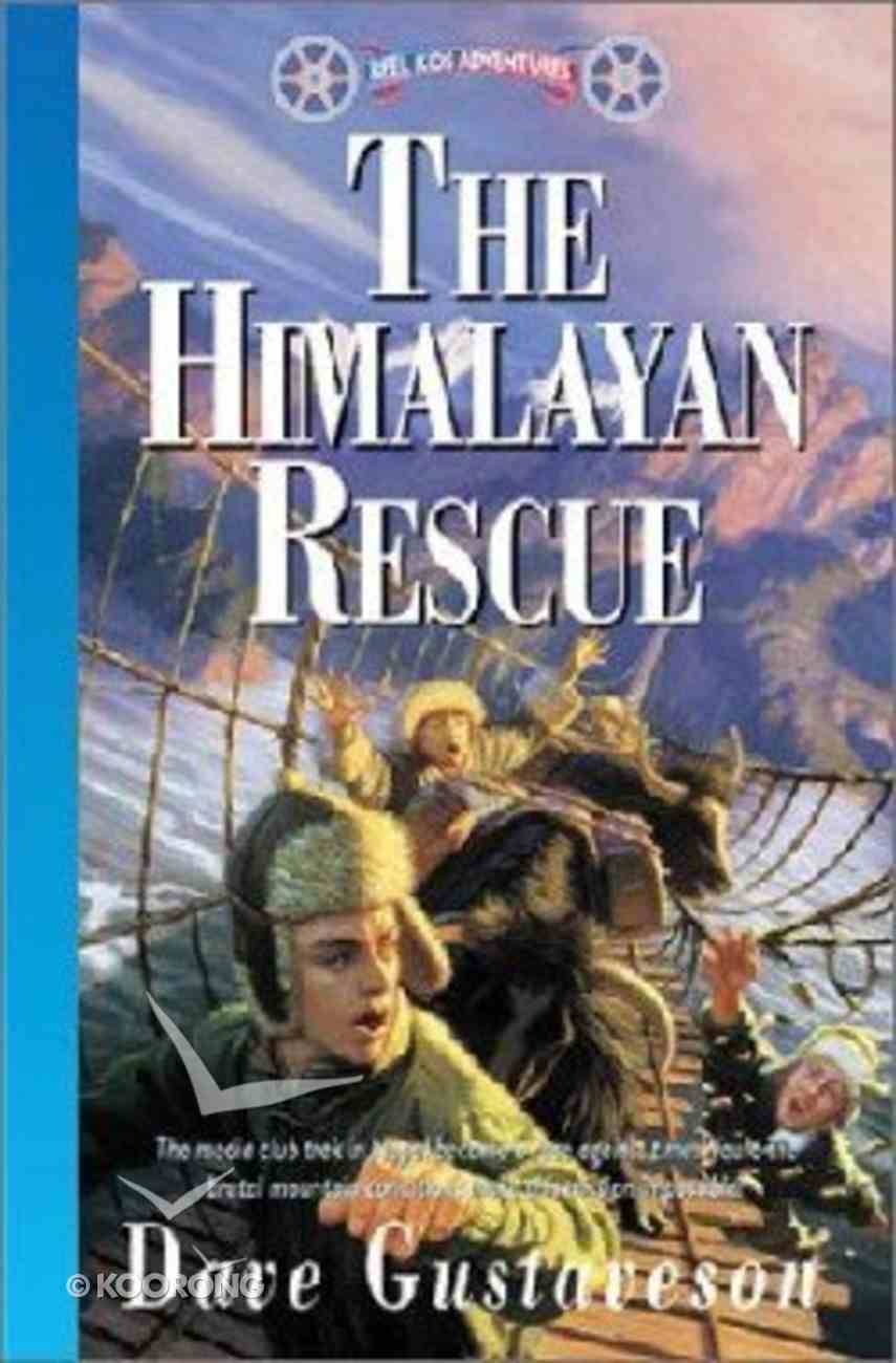 The Himalayan Rescue (#10 in Reel Kids Series) Paperback