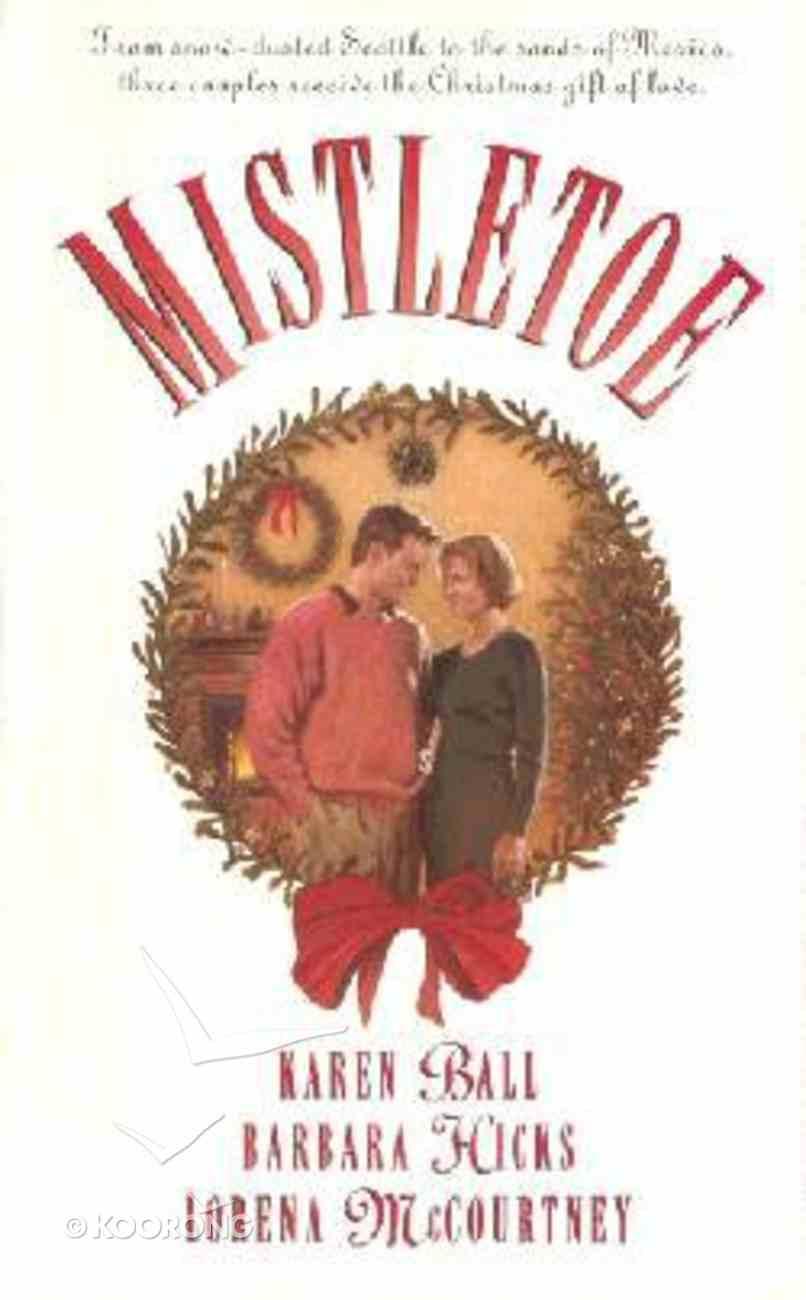 Palisades: Mistletoe (Palisades Pure Romance Series) Paperback