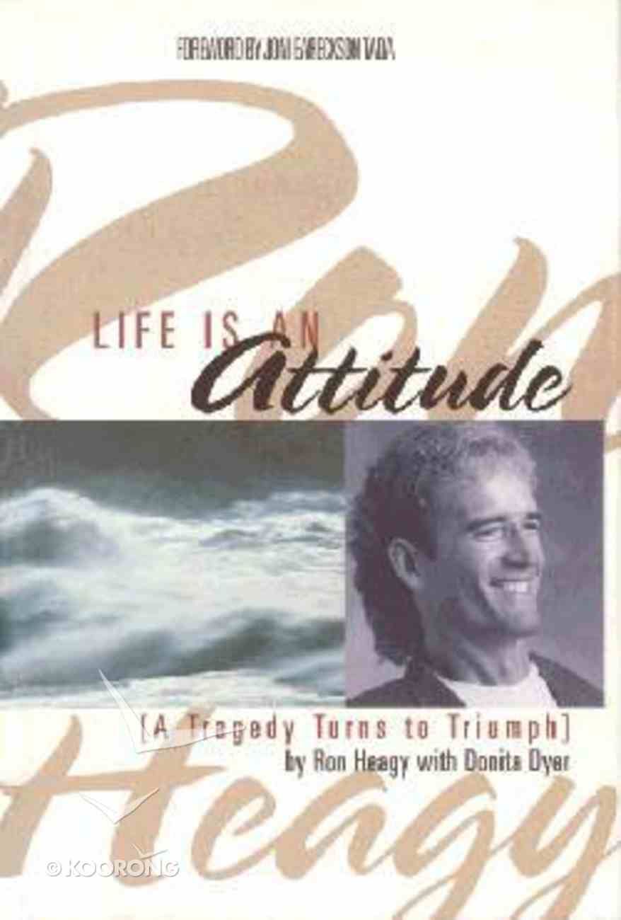 Life is An Attitude Paperback
