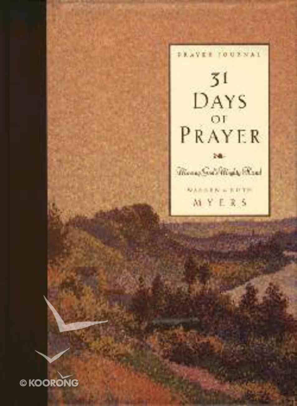 31 Days of Prayer (Prayer Journal) Hardback