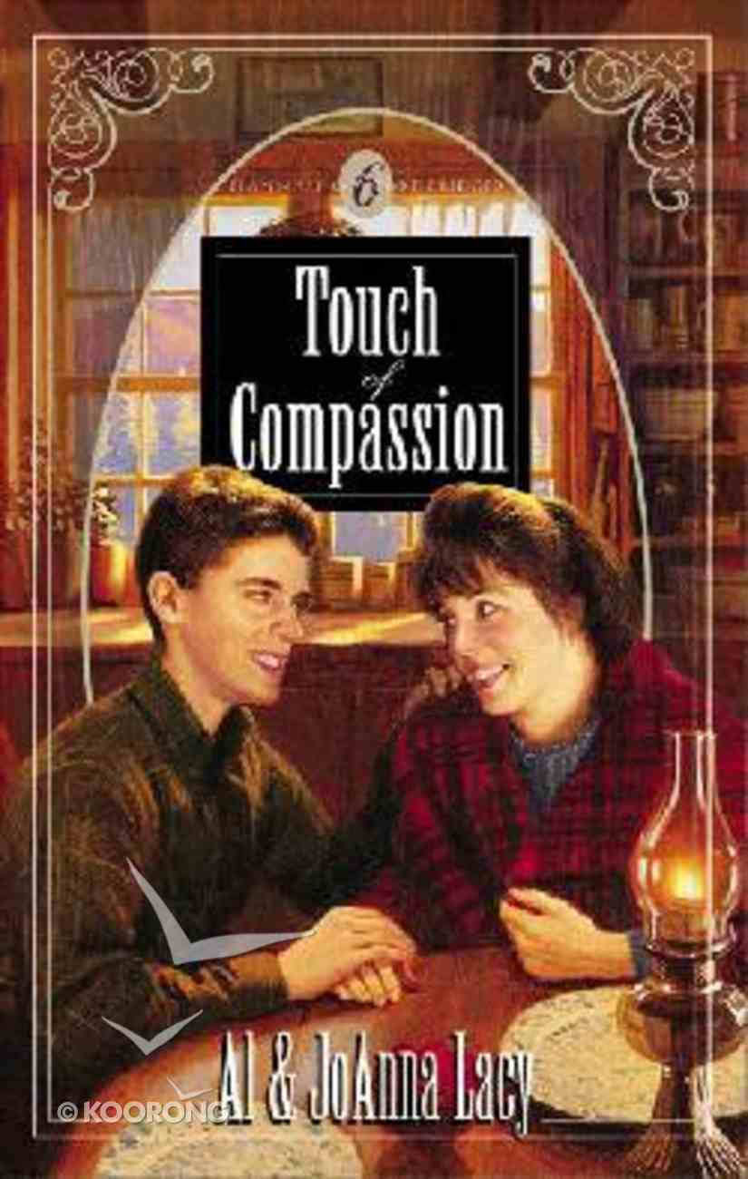 Touch of Compassion (#06 in Hannah Of Fort Bridger Series) Paperback