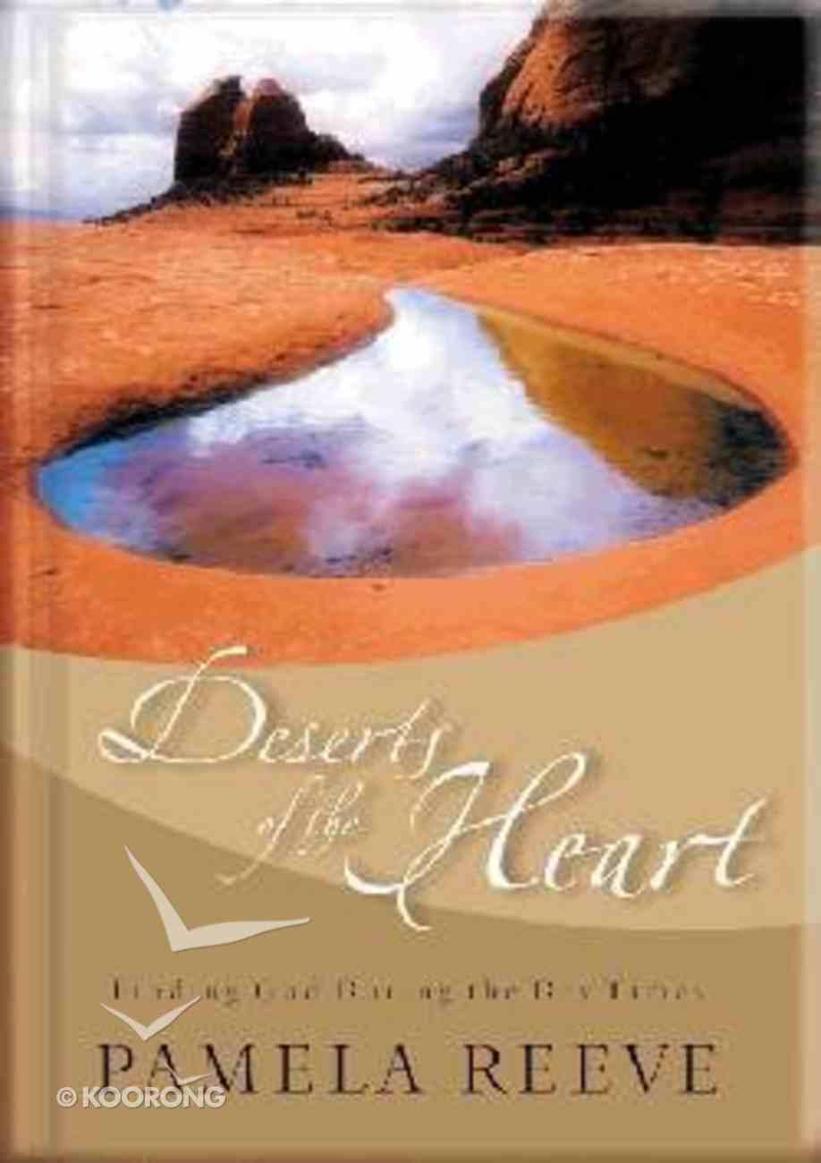 Deserts of the Heart Hardback