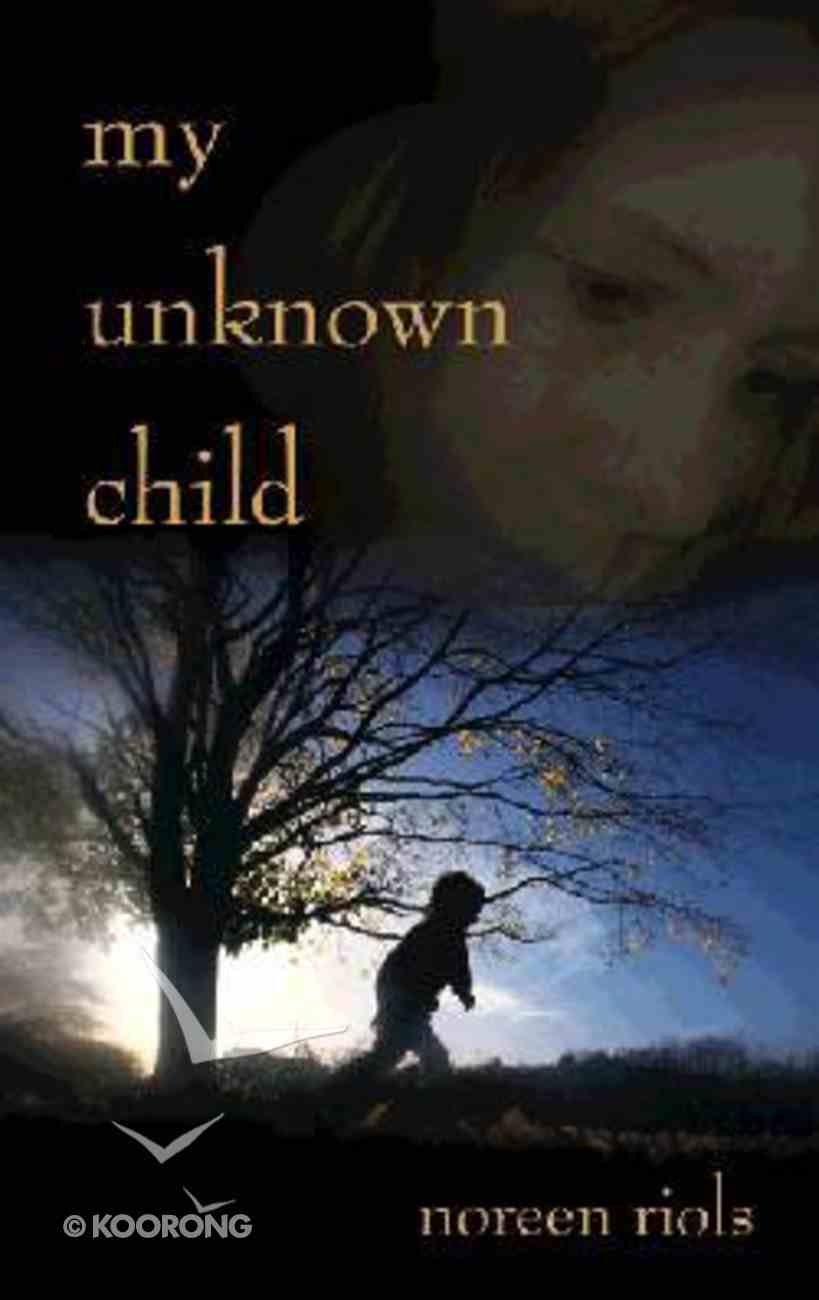 My Unknown Child Paperback