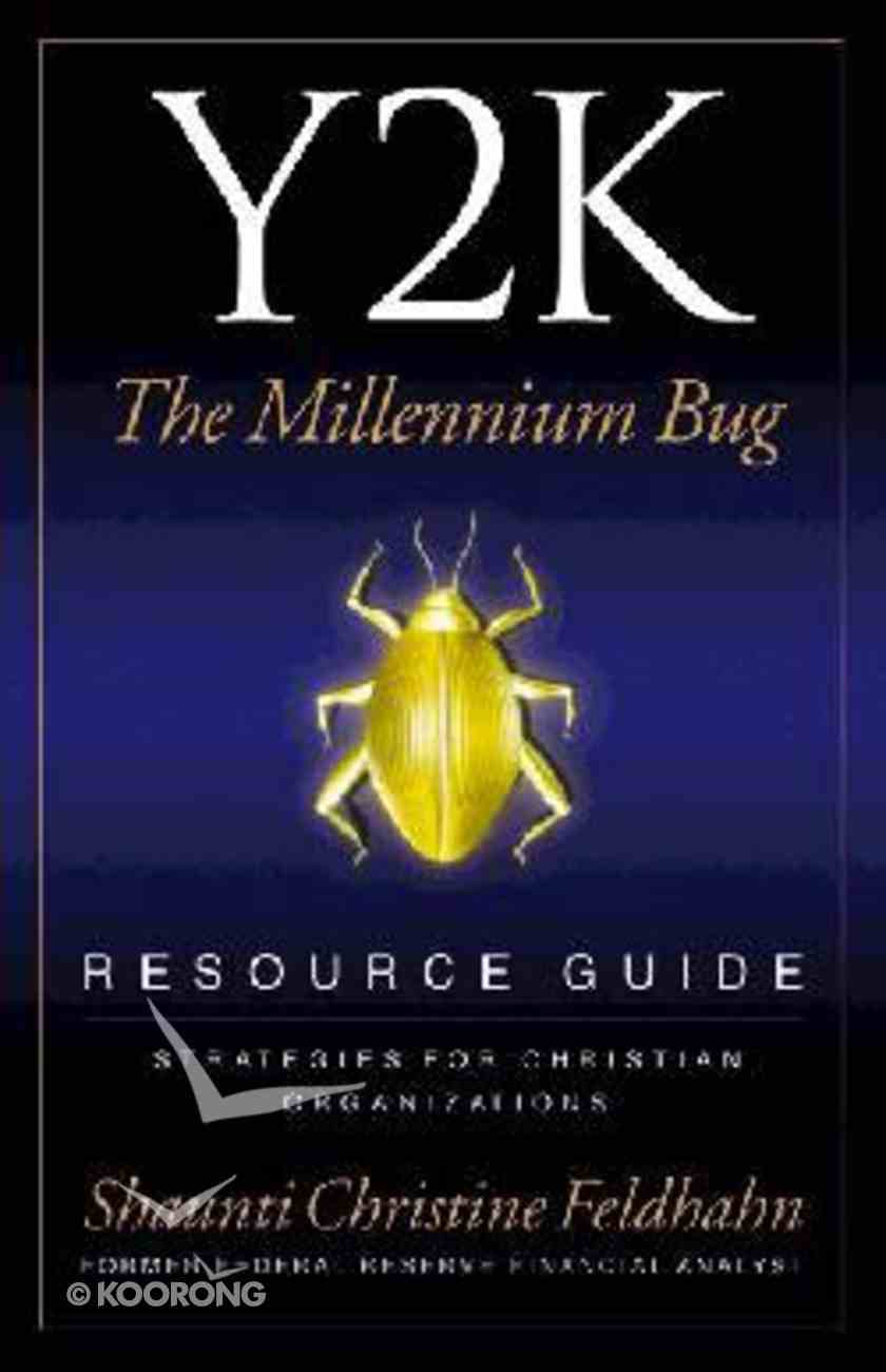 Y2K: The Millennium Bug (Resource Guide) Paperback