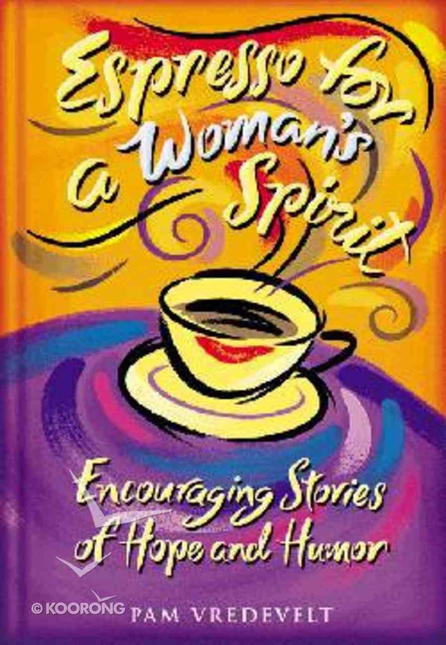 Espresso For a Woman's Spirit Hardback
