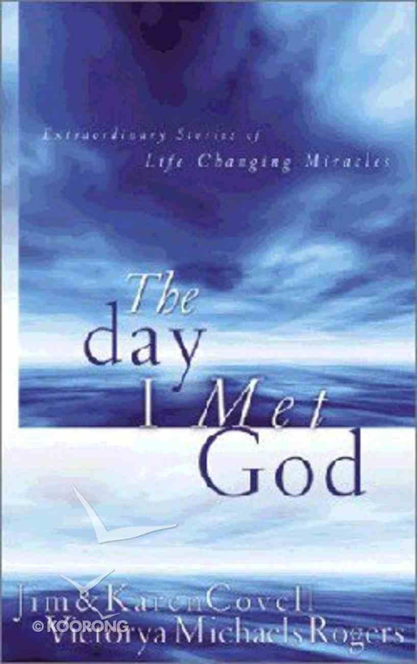 The Day I Met God Paperback
