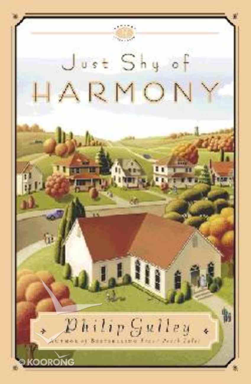 Just Shy of Harmony (Harmony Series) Paperback