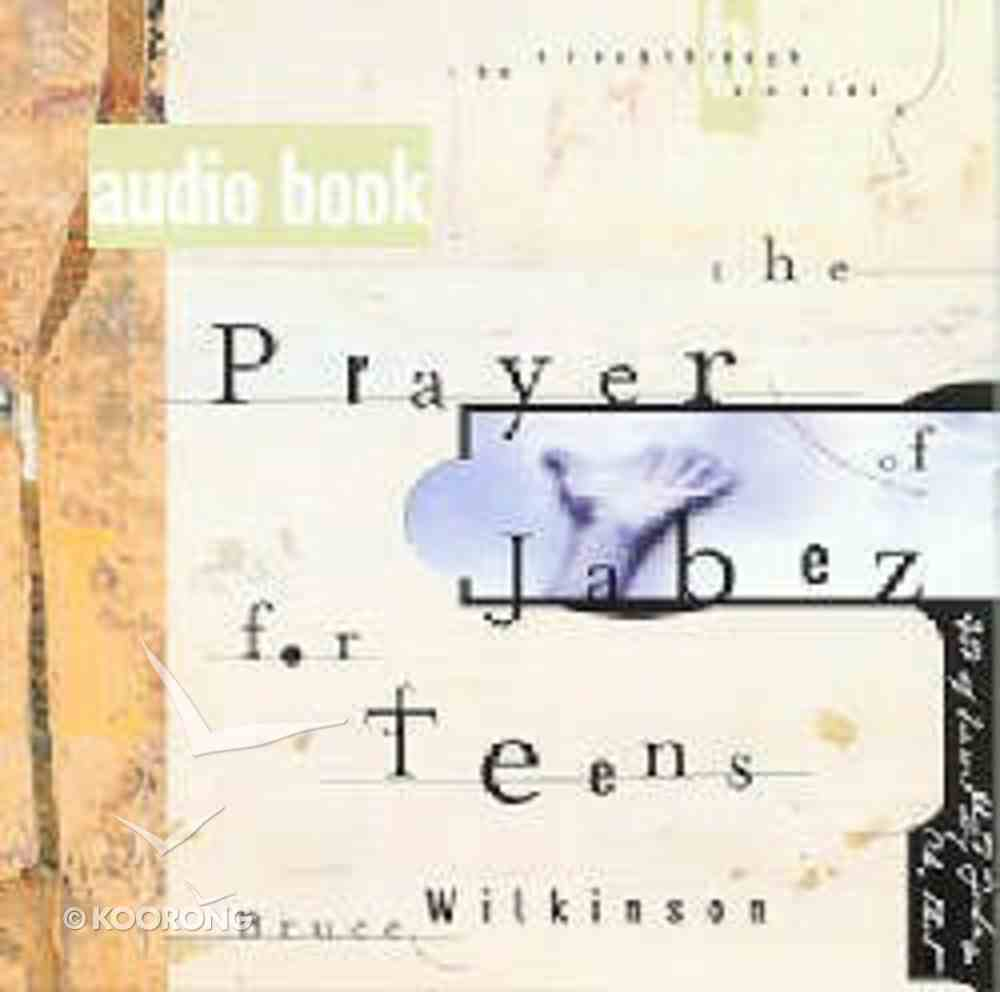 Prayer of Jabez For Teens (#01 in Breakthrough For Teens Audio Series) CD