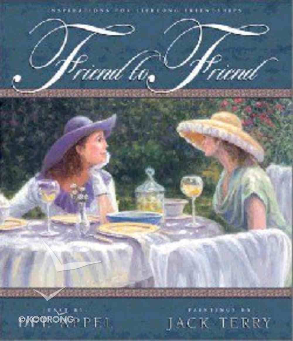 Friend to Friend Hardback