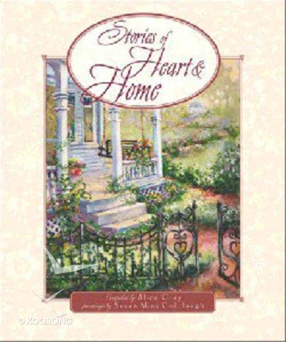 Stories of Heart & Home Hardback