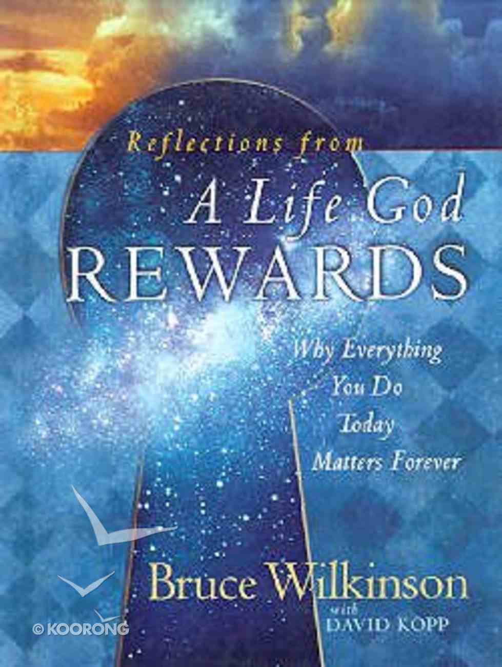 A Life God Rewards (Gift Edition) Hardback