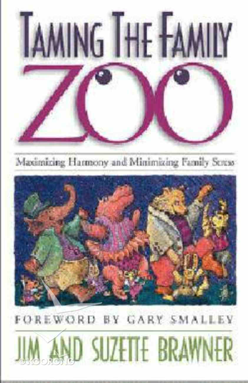 Taming the Family Zoo Paperback