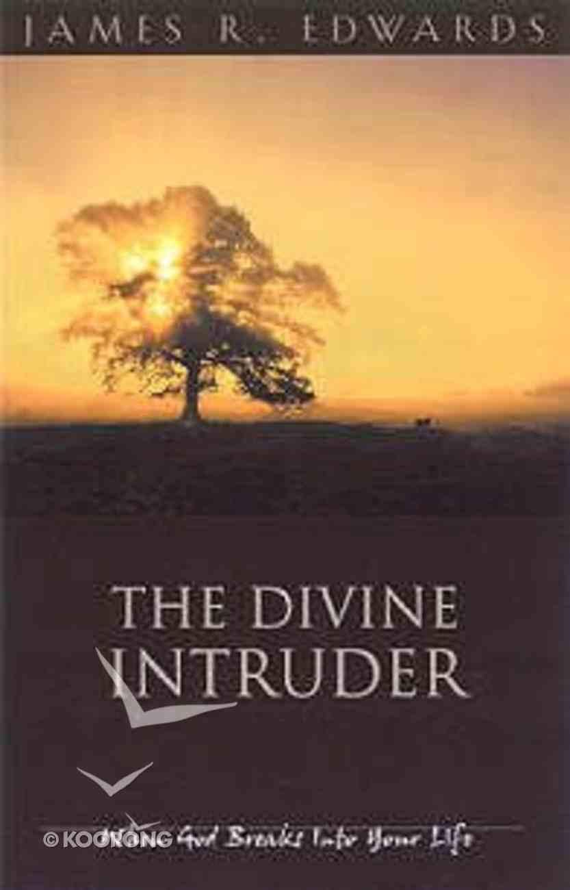 The Divine Intruder Paperback