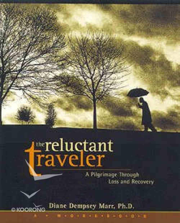 The Reluctant Traveller (A Workbook) Paperback