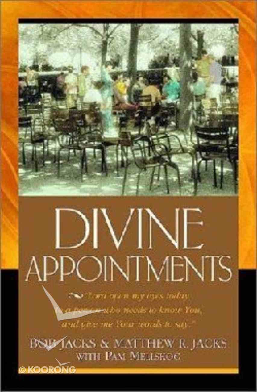 Divine Appointments Hardback