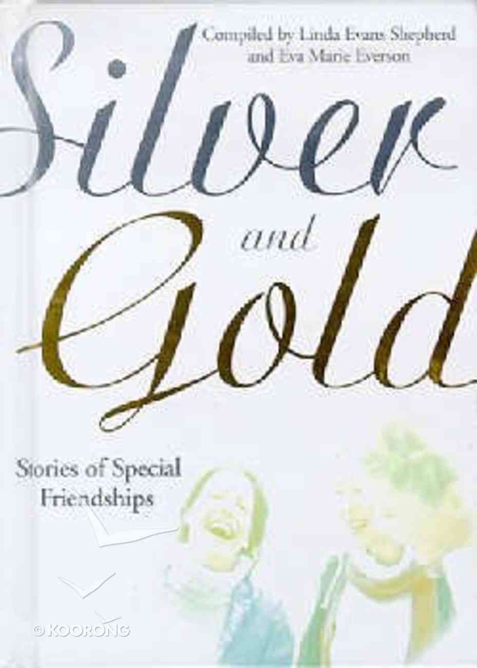 Silver and Gold Hardback
