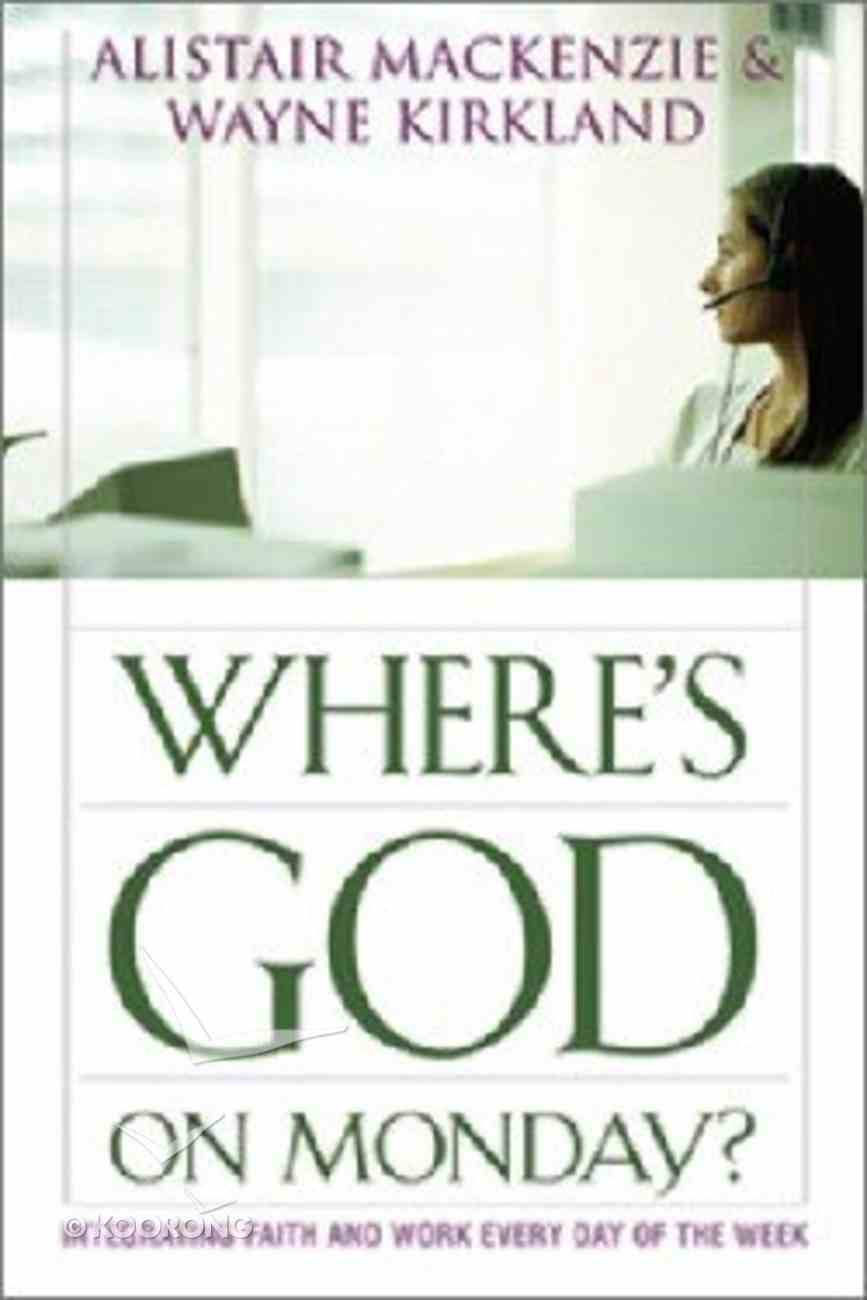 Where's God on Monday? Paperback