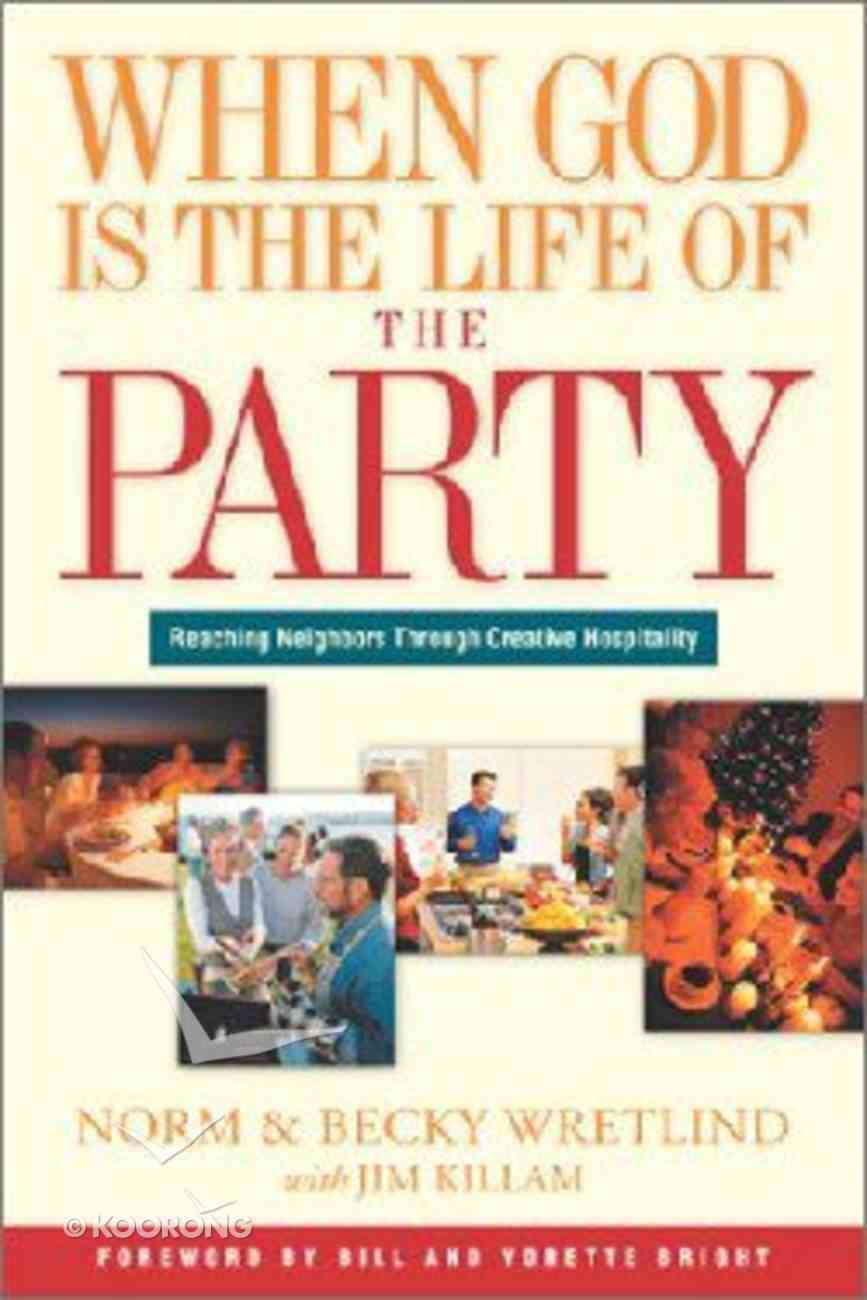When God is the Life of the Party Paperback