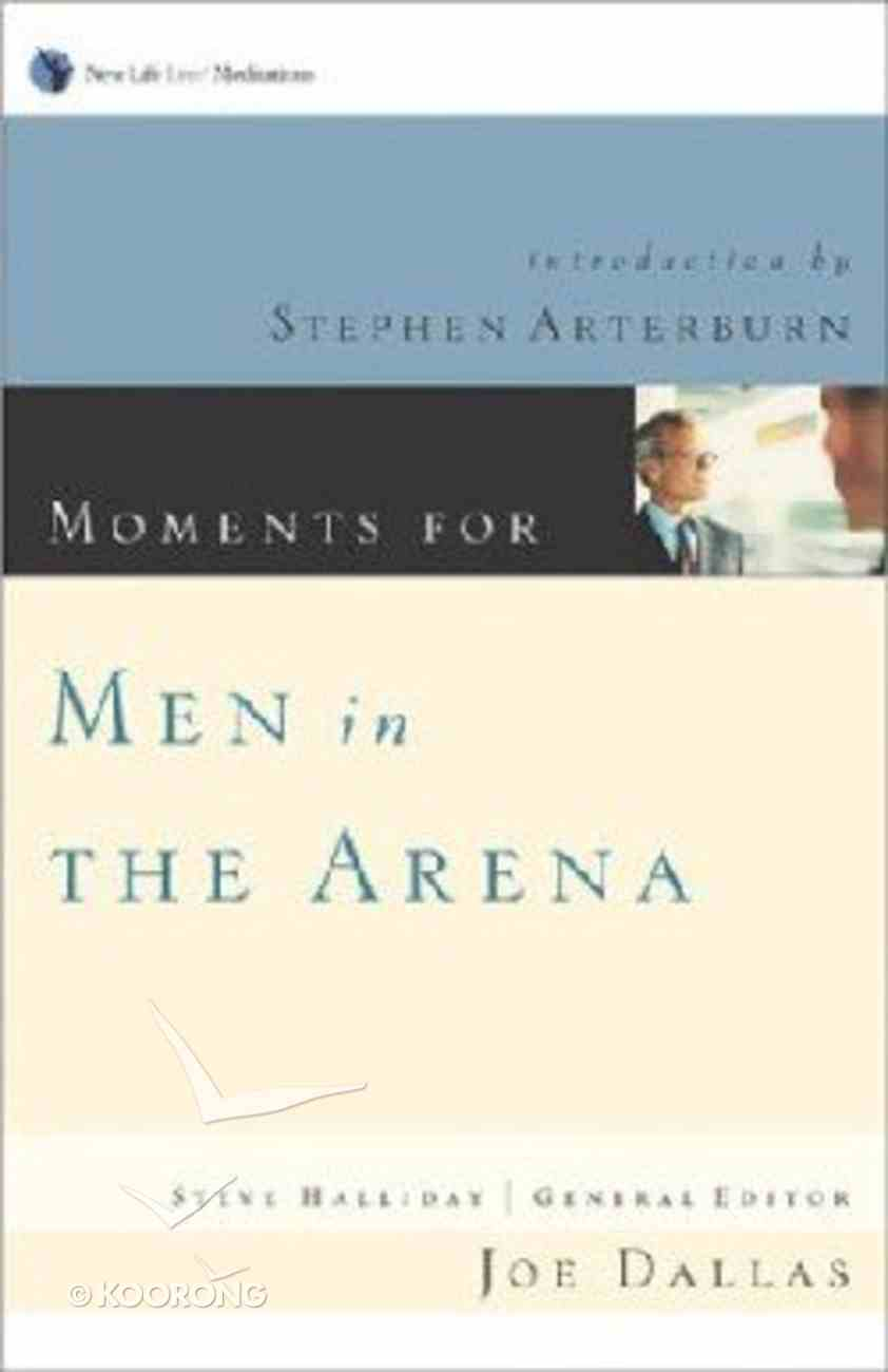 Moments For Men in the Arena Paperback