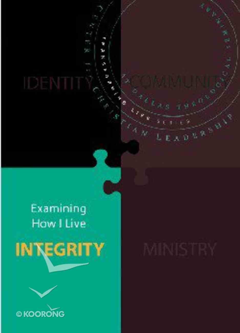 Integrity (Transforming Life Series) Paperback