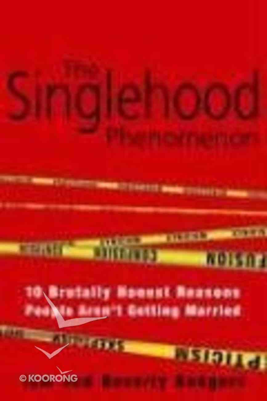 The Singlehood Phenomenon Paperback