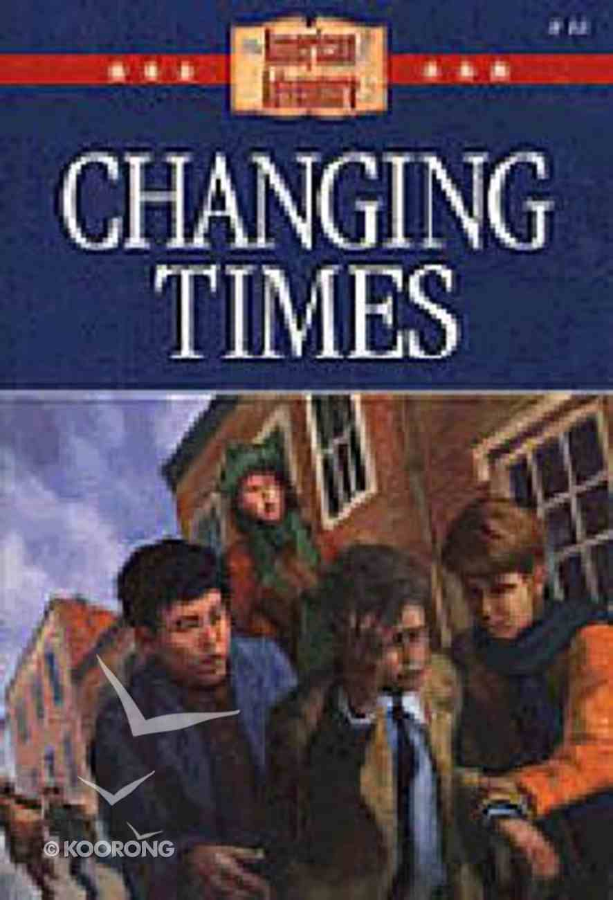 Changing Times (#44 in American Adventure Series) Paperback