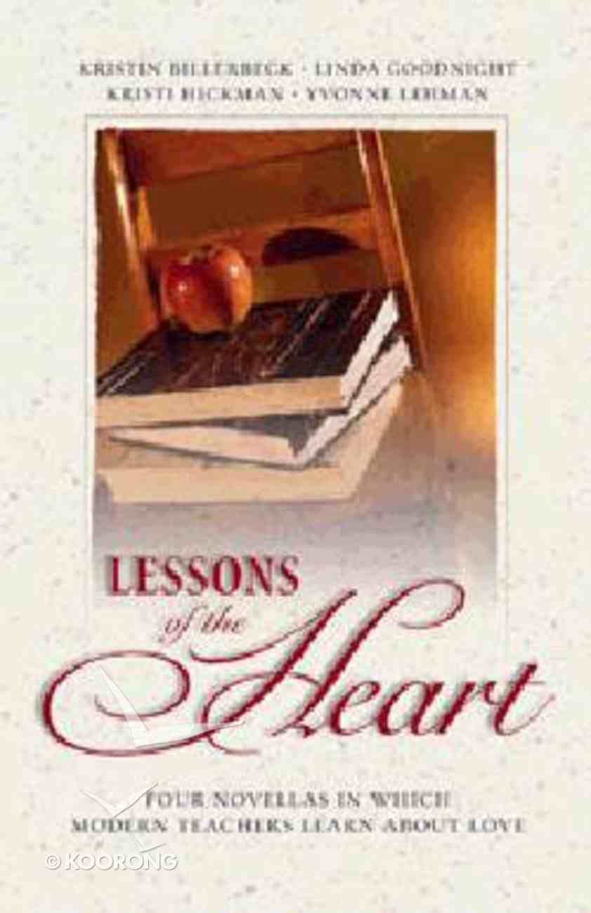 Lessons of the Heart Paperback