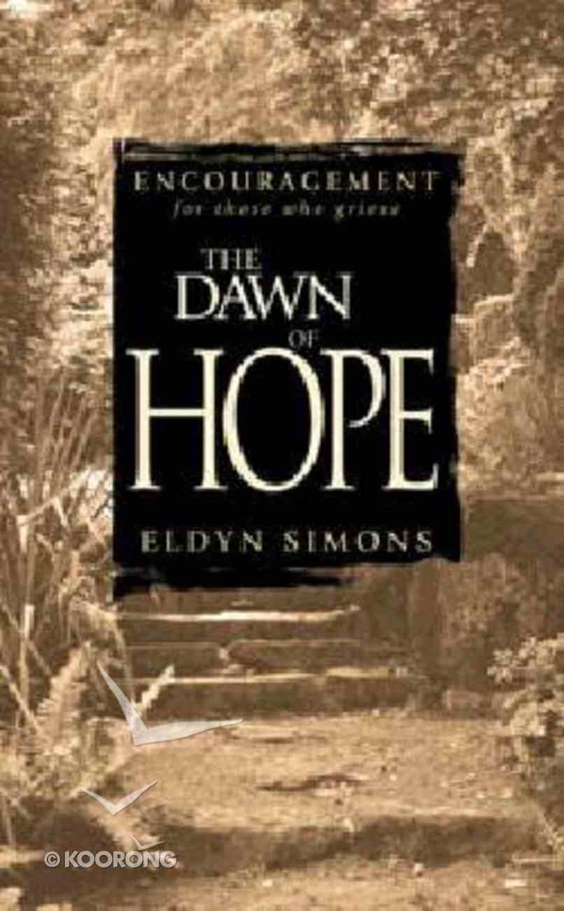 Dawn of Hope Paperback