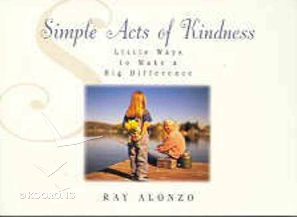 Simple Acts of Kindness Paperback