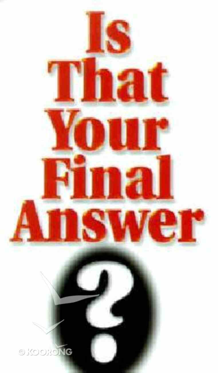 Is That Your Final Answer? Paperback
