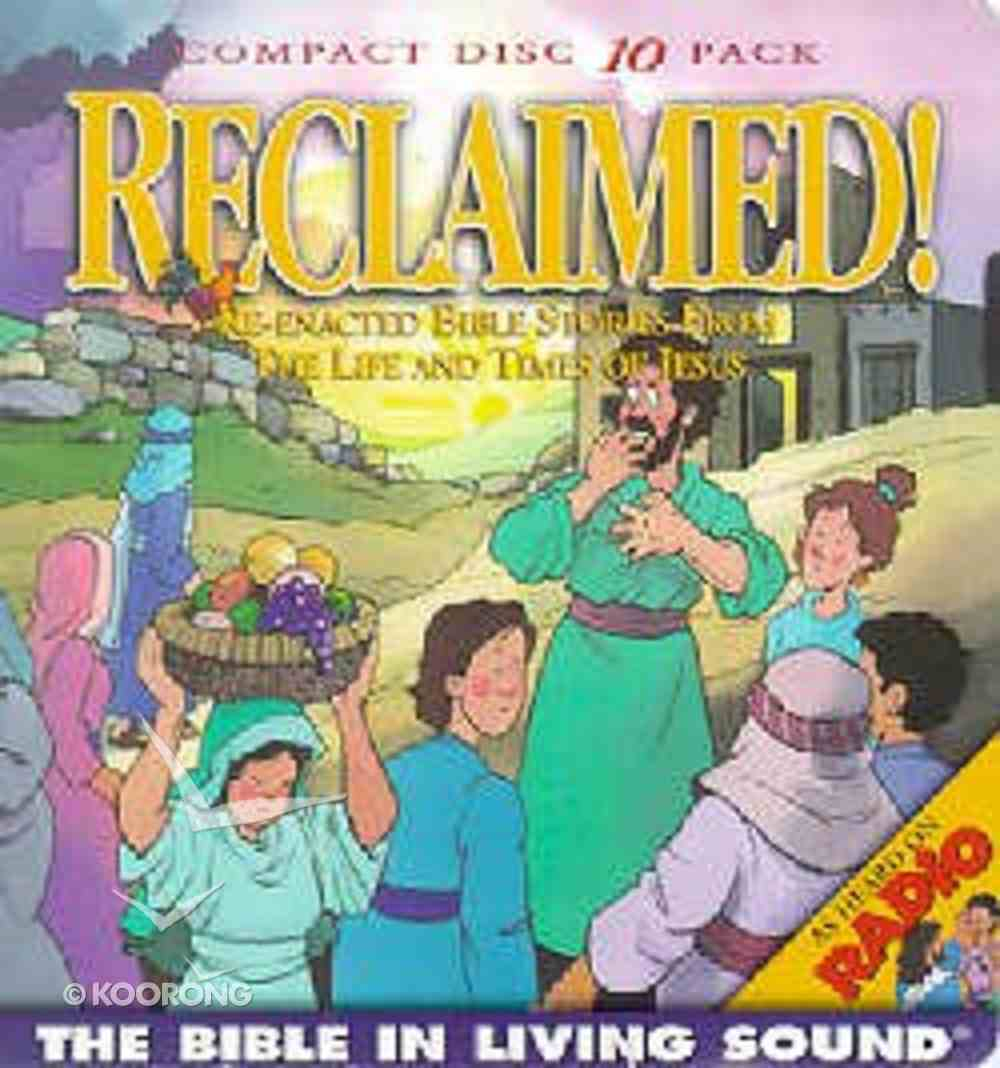 Reclaimed! (10 CD Pack) (#06 in Bible In Living Sound Series) CD