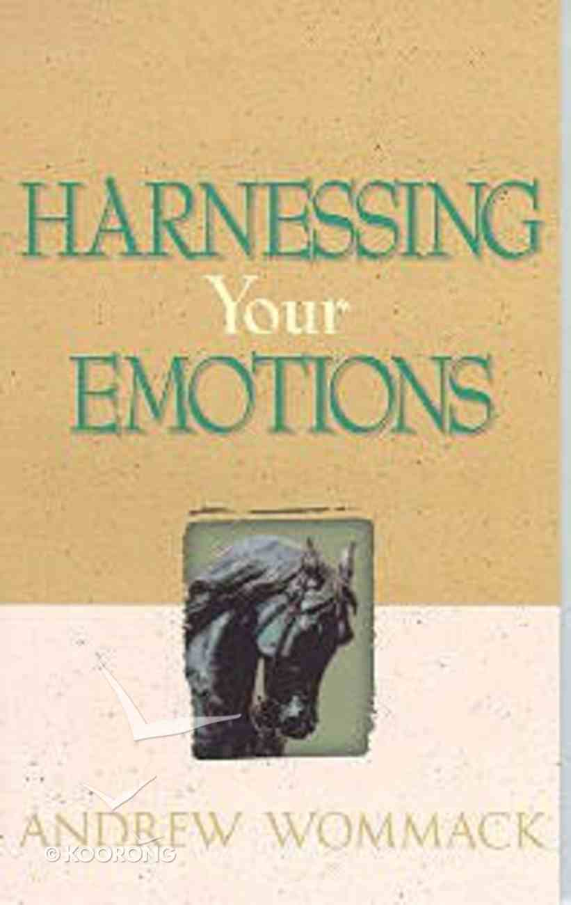 Harnessing Your Emotions Paperback