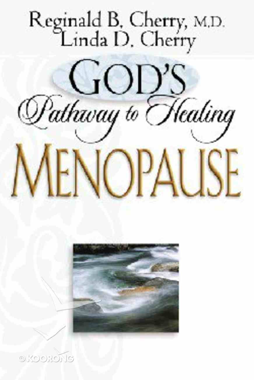 God's Pathway to Healing: Menopause Paperback