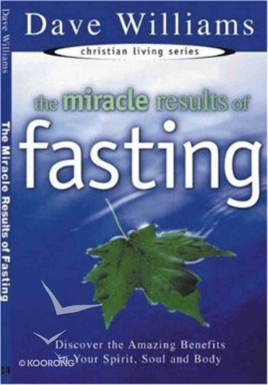 The Miracle Results of Fasting Paperback
