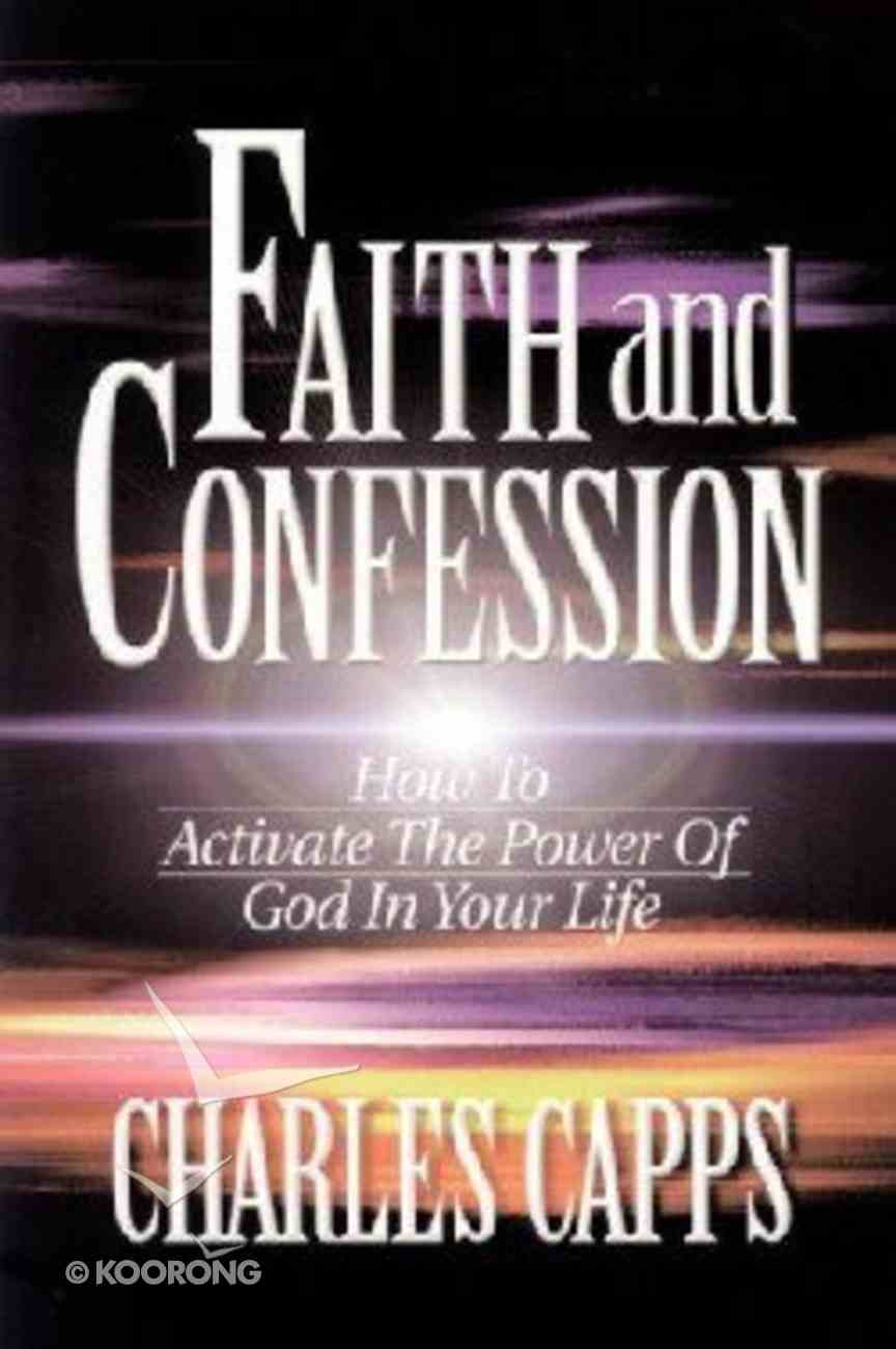 Faith and Confession Paperback