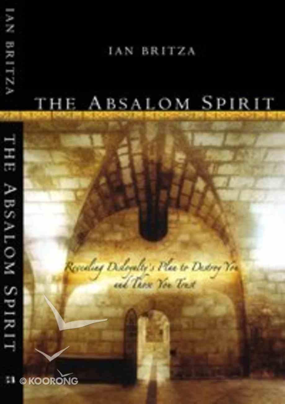 The Absalom Spirit Paperback