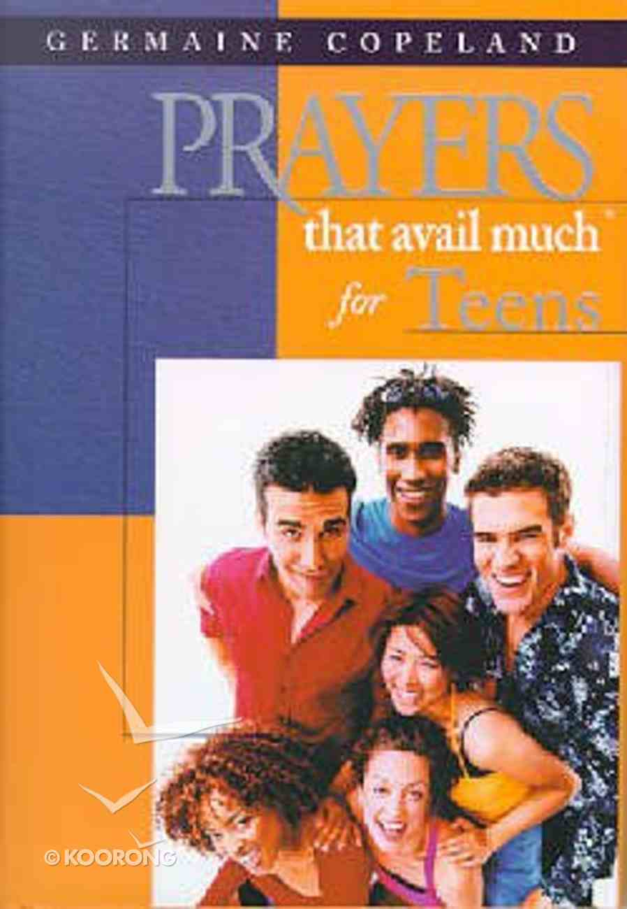 Prayers That Avail Much For Teens (Prayers That Avail Much Series) Hardback