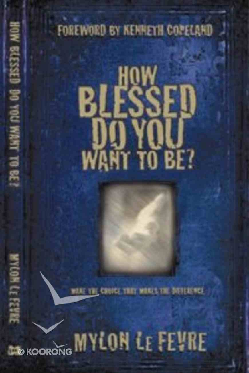 How Blessed Do You Want to Be? Mass Market