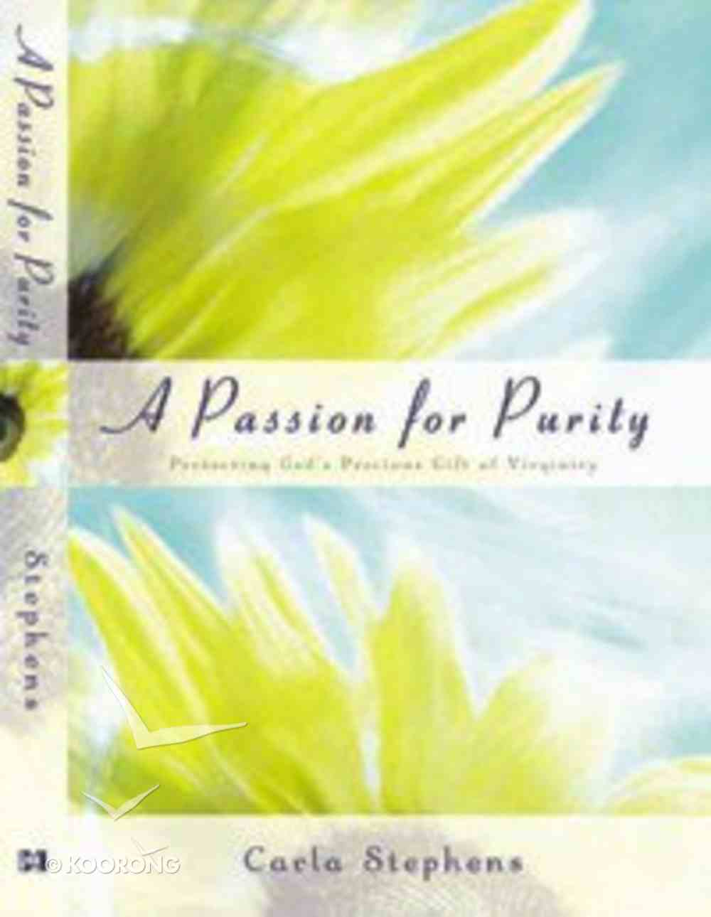 A Passion For Purity Paperback