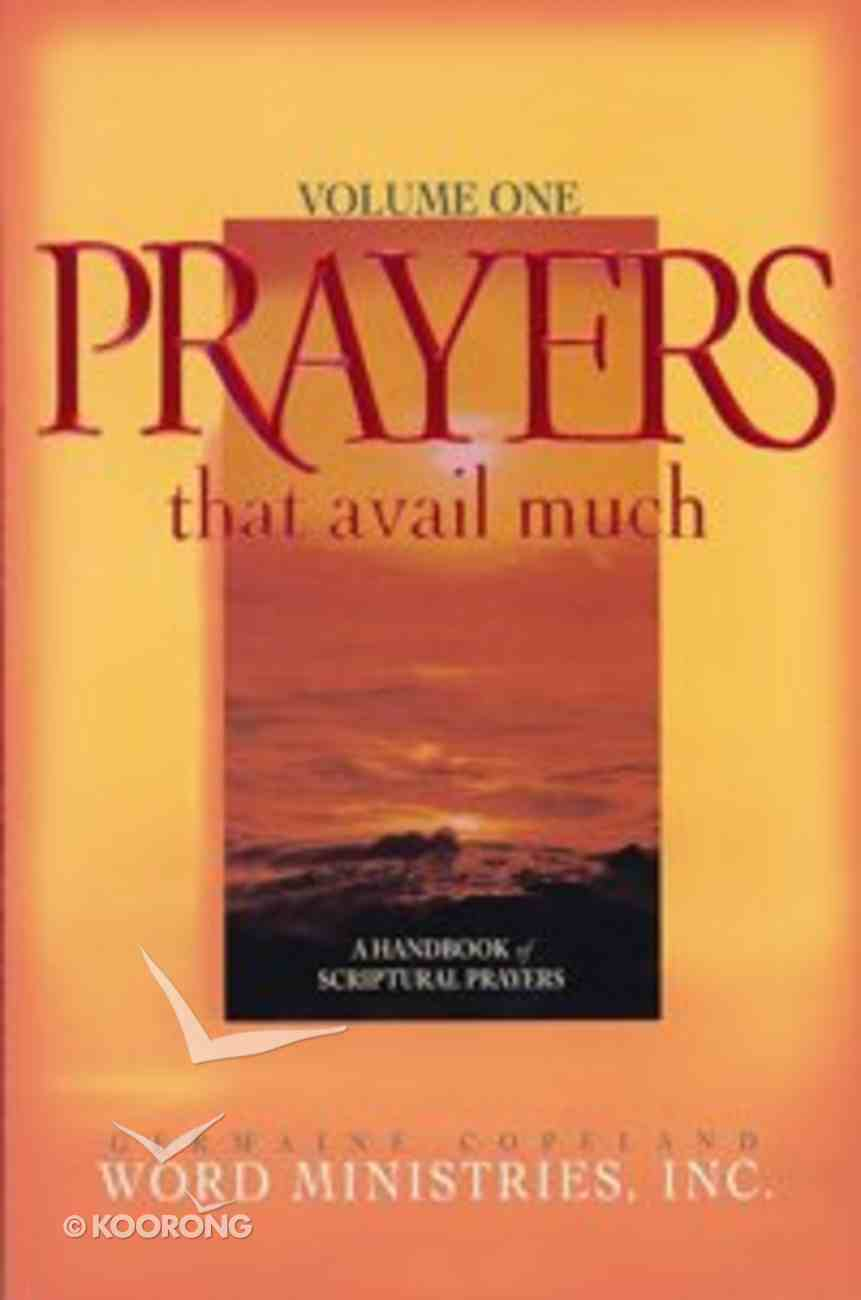 Prayers That Avail Much (Volume 1) (Prayers That Avail Much Series) Paperback