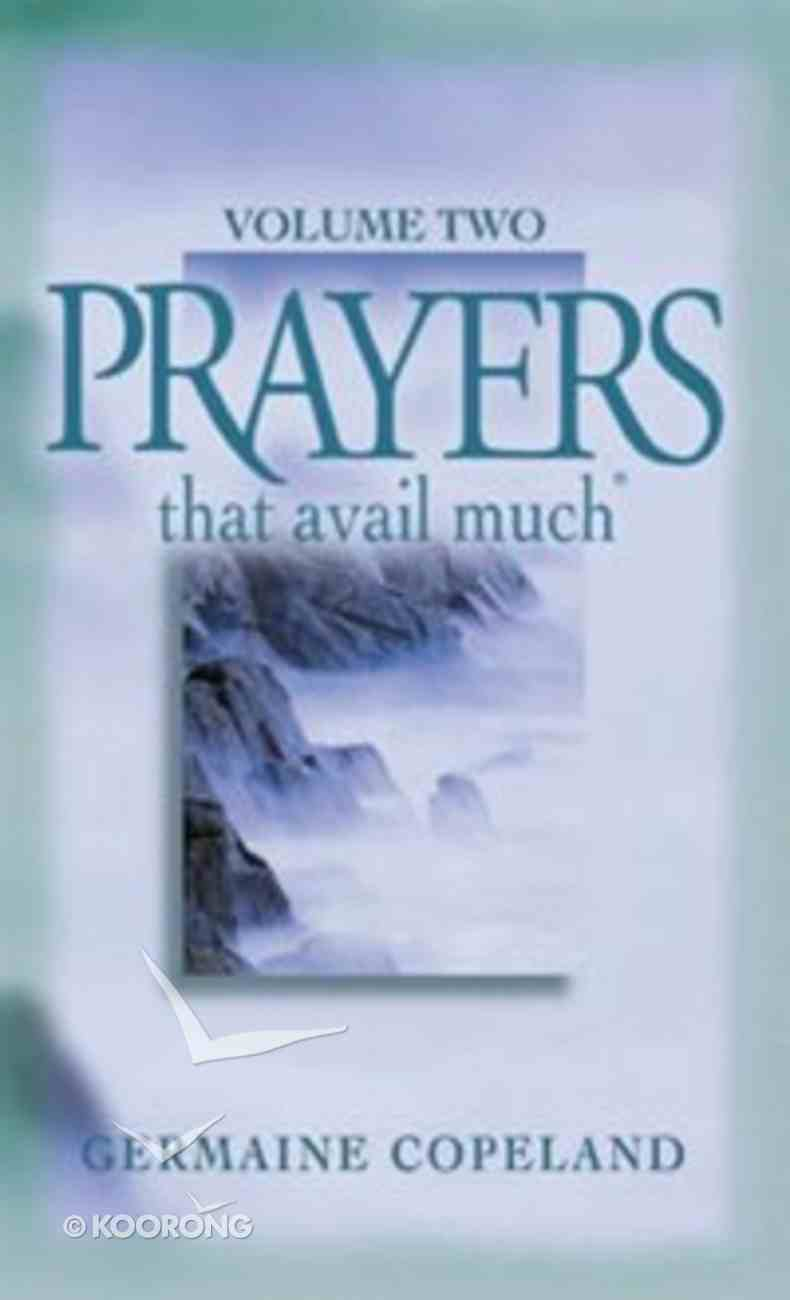 Prayers That Avail Much (Volume 2) (Prayers That Avail Much Series) Paperback